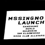 Mssingno EP Launch Party