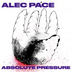 Premiere: Alec Pace – Absolute Pressure [All Centre]