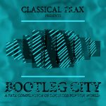 Classical Trax Presents: Bootleg City