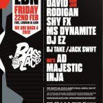 Basslaced LDN Friday 22 Feb