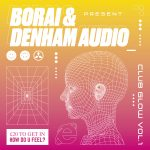 Premiere: Borai & Denham Audio – Ladies and Gentlemen [Club Glow]