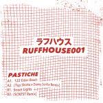 Premiere: Pastiche – 122 Eden Beach (Top Shotta x Danny Scrilla Remix) [Ruffhouse]