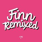 Finn Remixed [Local Action]