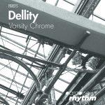 Dellity – Varsity Chrome EP [Paradise Rhythm]