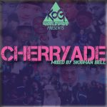 CHERRYADE mixtape (KOGworldwide) mixed by Siobhan Bell