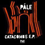 Pále – Catacombs
