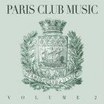 "ClekClekBoom presents ""Paris Club Music – Volume 2"""