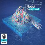 EXCLUSIVE DOWNLOAD: Nobel – Social Land [Lucky Beard]