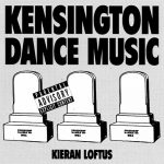 Kieran Loftus – Kensington Dance Music EP
