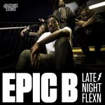 Epic B – Late Night FlexN [Swing Ting]