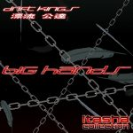Premiere: Big Hands – Lancer Evolution VIII [i need your turbo] [DRIFT KINGS 漂流 公達]