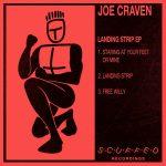 Premiere: Joe Craven – Landing Strip [Scuffed Recordings]