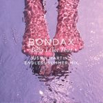 Bondax – Baby I Got That (Justin Martin Remix) [FREE DOWNLOAD]